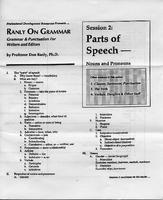 Ranly on grammar. Session 2: Parts of speech: Nouns and pronouns