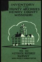 Inventory of the County Archives, Henry County, Missouri