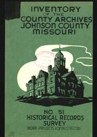 Inventory of the County Archives, Johnson County, Missouri