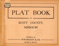 Plat Book of Scott County, Missouri