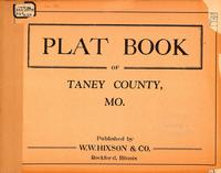Plat Book of Taney County, Missouri