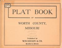 Plat Book of Worth County, Missouri