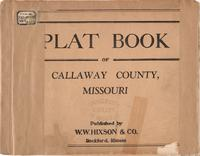 Plat Book of Callaway County, Missouri