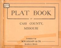 Plat Book of Cass County, Missouri