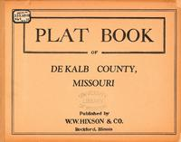 Plat Book of DeKalb County, Missouri