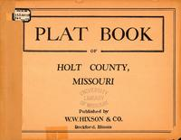 Plat Book of Holt County, Missouri