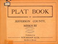 Plat Book of Jefferson County, Missouri