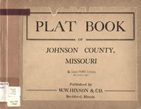 Plat Book of Johnson County, Missouri