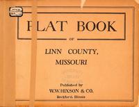 Plat Book of Linn County, Missouri