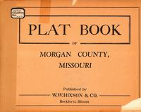 Plat Book of Morgan County, Missouri