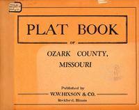 Plat Book of Ozark County, Missouri