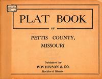 Plat Book of Pettis County, Missouri