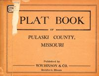 Plat Book of Pulaski County, Missouri