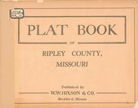 Plat Book of Ripley County, Missouri