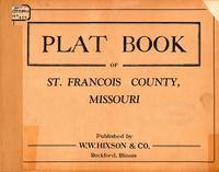 Plat Book of St. Francois County, Missouri