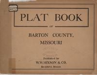 Plat Book of Barton County, Missouri