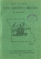 Guide to Public Vital Statistics Records in Missouri