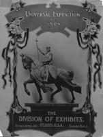 Universal exposition of 1904 : the Division of Exhibits, St. Louis, U.S.A., opens April 30, closes Dec. 1.