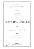 Report of industrial exhibits of the Philippines schools at the Louisiana Purchase Exposition
