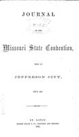 Journal of the Missouri state convention held at Jefferson City, July, 1861