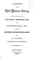 History of the Third Missouri Cavalry from its organization at Palmyra, Missouri, 1861, up to November sixth, 1864