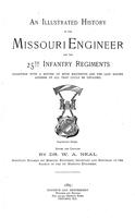 Illustrated history of the Missouri Engineer and the 25th Infantry Regiments