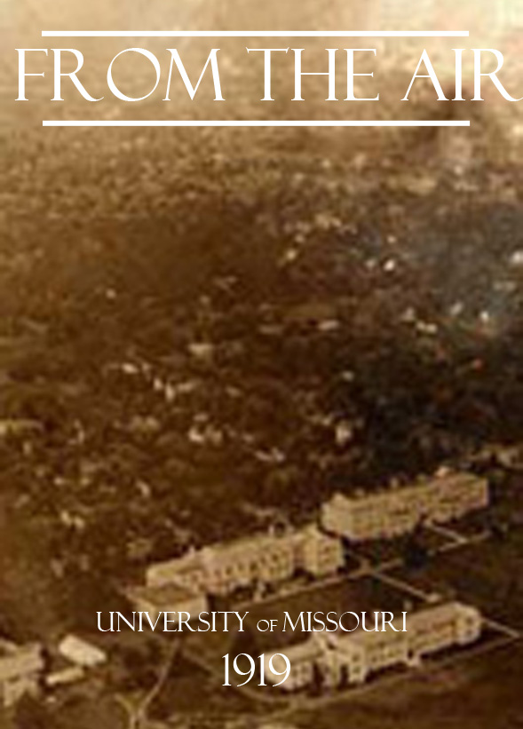 Mizzou From the Air: 1919 (Collection)