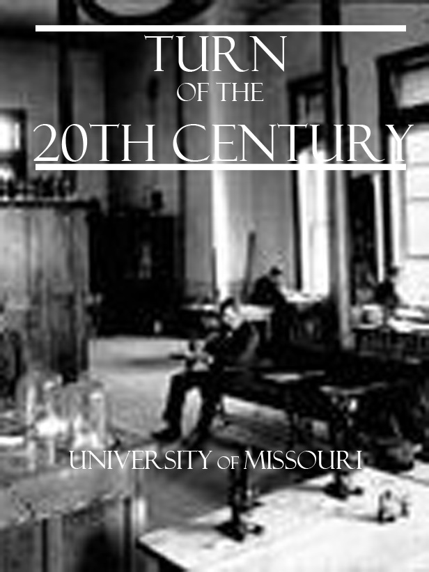Mizzou at the Turn of the 20th Century (Collection)