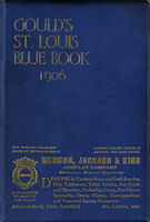 Gould's Blue Book, for the City of St. Louis. 1906