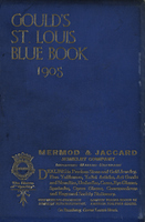 Gould's Blue Book, for the City of St. Louis. 1905