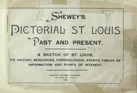 Shewey's Pictorial St. Louis Past and Present