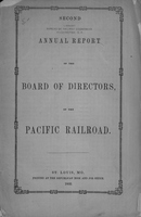 Second Annual Report of the Board of Directors of the Pacific Railroad