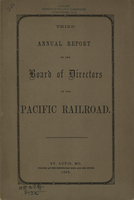 Third Annual Report of the Board of Directors of the Pacific Railroad