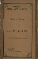 Sixth Annual Report of the Board of Directors of the Pacific Railroad to the Stockholders