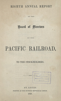 Eighth Annual Report of the Board of Directors of the Pacific Railroad to the Stockholders