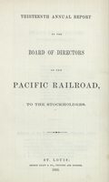 Thirteenth Annual Report of the Board of Directors of the Pacific Railroad