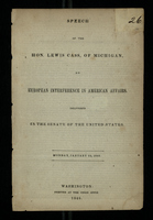Speech of the Hon. Lewis Cass, of Michigan, on European Interference in American Affairs