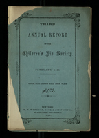 Third Annual Report of the Children's Aid Society. February, 1856