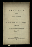 A Narrative of Some Recent Occurances in the Church of the Puritans, New York; With Documents Relating Thereto
