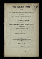 """The Rejected Packet"" of the St. Louis (Mo.) Repeal Association"