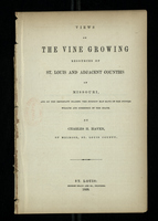Views of the Vine Growing Resources of St. Louis and Adjacent Counties of Missouri