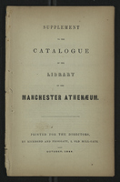 Supplement to the Catalogue of the Library of the Manchester Anthenaeum