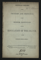 Biennial Report of the Trustees and Principal of the Missouri Institution for the Education of the Blind