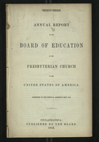 Thirty-Third Annual Report of the Board of Education of the Presbyterian Church