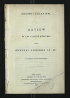 Presbyterianism. A Review of the Leading Measure of the General Assembly of 1837.