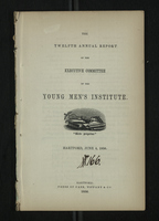 Twelfth Annual Report of the Executive Committee of the Young Men's Institute