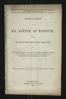 Discourse of Mr. Benton, of Missouri, Before the Boston Mercantile Library Association