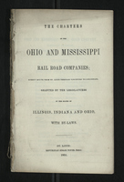 The Charters of the Ohio and Mississippi Rail Road Companies; Direct Route From St. Louis Through Vincennes to Cincinnati