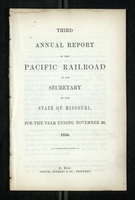 Third Annual Report of the Pacific Railroad to the Secretary of the State of Missouri