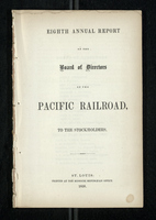 Eight Annual Report of the Board of Directors of the Pacific Railroad to the Stockholders